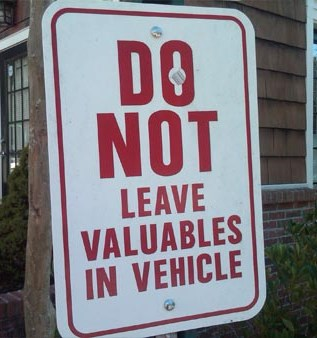 Do Not Leave Valuables in Vehicle